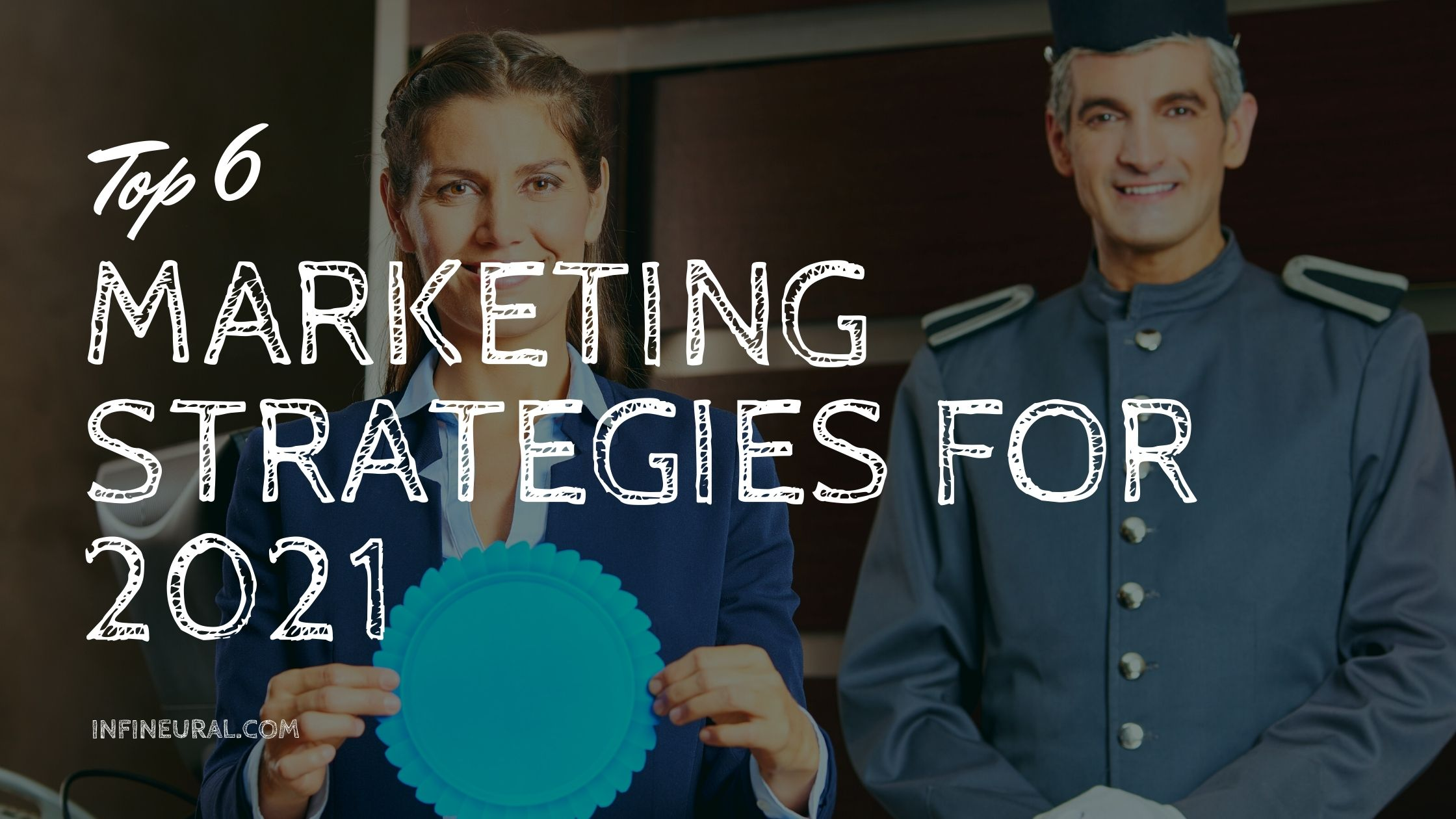 top 6 hotel marketing strategies 2021